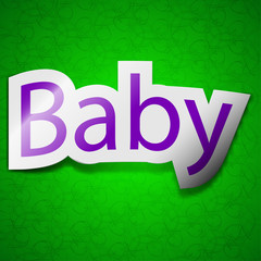 Baby on board icon sign. Symbol chic colored sticky label green