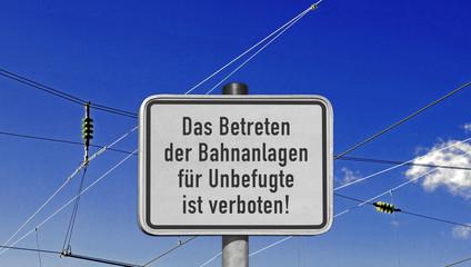 """Schild Bahnanlage """"Betreten verboten!"""""""