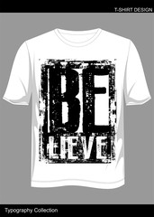 T SHIRT BELIEVE