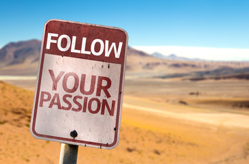 Follow Your Passion sign with a desert background