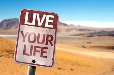 Live Your Life sign with a desert background