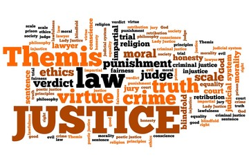 Justice. Word cloud concepts.