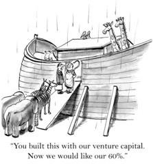 """... with our venture capital.  Now we would like our 60%."""
