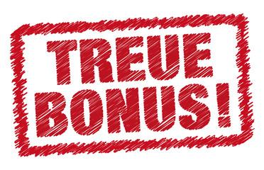 Treue Bonus!