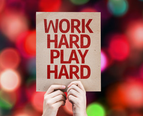 Work Hard Play Hard written on colorful background