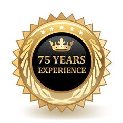 Seventy Five Years Experience Badge