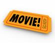 Movie Ticket Admission Pass Admit Access Cinema Film