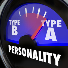 Personality Test Guage Type A High Stress Anxiety Workaholic Amb