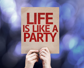 Life is Like a Party written on colorful background