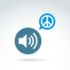 Peace propaganda icon with loudspeaker, vector conceptual unusua
