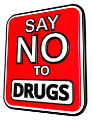 Say No Drugs sign in 3D