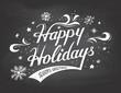 Happy Holidays on chalkboard background - 73891698