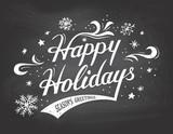 Happy Holidays on chalkboard background
