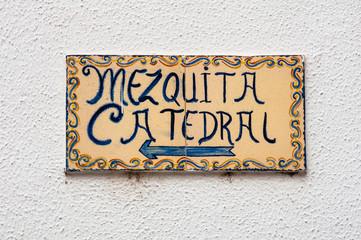 Tourist sign in Cordoba, Spain