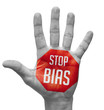 Stop Bias Sign Painted, Open Hand Raised. - 73929616