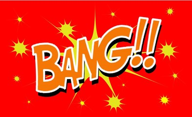 BANG Comic book explosion sound effect, Comic Speech Bubble