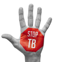 Stop TB Sign Painted, Open Hand Raised.