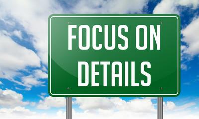 Focus on Details - Highway Signpost.