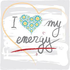 "Illustration ""I love my energy"" en Anglais"