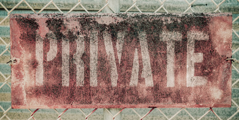 Retro Rusty Private Sign