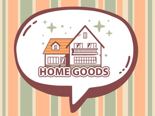 Vector illustration of speech bubble with icon of home goods on