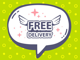 Vector illustration of speech bubble with icon of free delivery