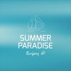 Traveling by sea - summer paradise