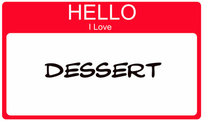 Red Hello I Love Dessert Name Tag