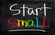 Start Small Concept