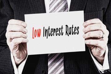 Low Interest Rates