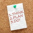 Think, Plan and Do strategic planning on a notice board
