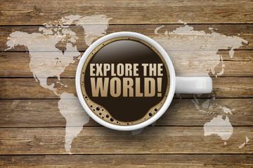 Explore the world!