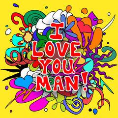 Love you man doodles