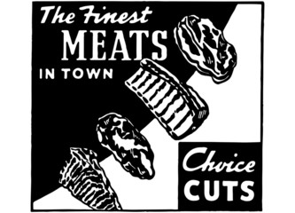 The Finest Meats In Town