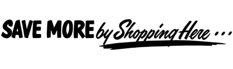 Save More By Shopping Here