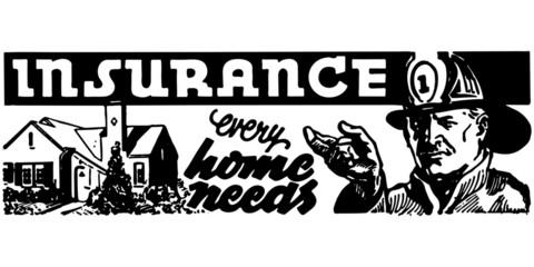 Insurance Every Home Needs