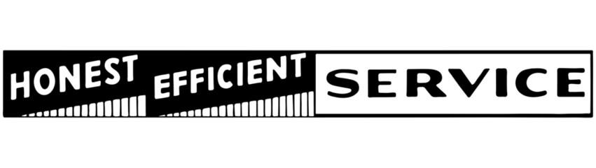 Honest Efficient Service