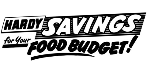 Hardy Savings For Your Food
