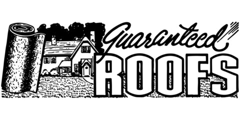 Guaranteed Roofs