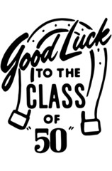 Good Luck To The Class