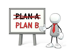 little sketchy man with red tie and board: plan A - plan B