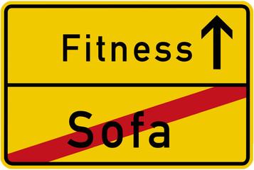 schild Lebenswandel Abnehmen - fitness statt Sofa