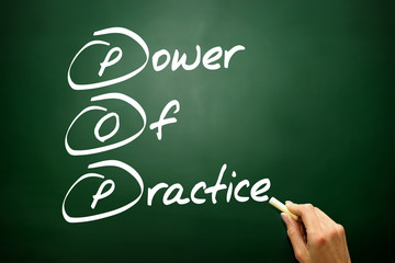 Power Of Practice (POP), business concept on blackboard