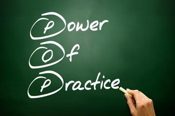 Power Of Practice (POP), business concept on blackboard