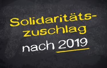 Kreidetafel mit Solidaritätszuschlag 2019