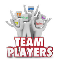 Team Players People Workers Staff Working Together Winners Succe