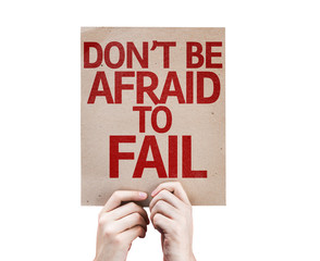Don't be Afraid to Fail card isolated on white