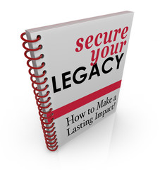 Secure Your Legacy Advice Book How to Protect Assets Finances