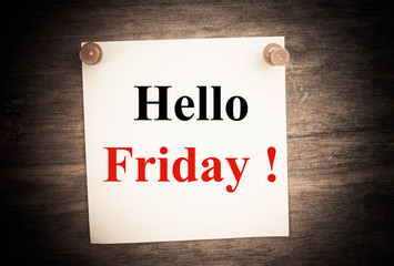 hello Friday word on note paper
