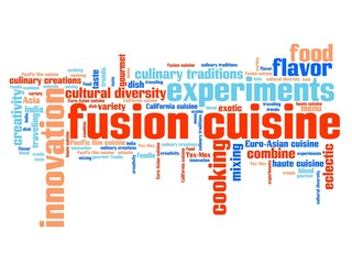 Fusion cuisine - word cloud concept